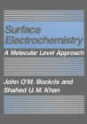 Surface Electrochemistry : A Molecular Level Approach - Book