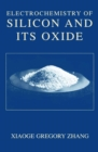 Electrochemistry of Silicon and Its Oxide - eBook