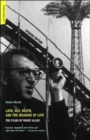 Love, Sex, Death, And The Meaning Of Life : The Films Of Woody Allen - Book