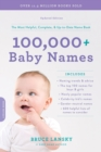 100,000+ Baby Names : The most helpful, complete, & up-to-date name book - eBook