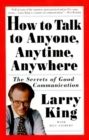 How to Talk to Anyone, Anytime, Anywhere - eBook