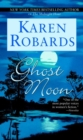 Ghost Moon : A Novel - eBook