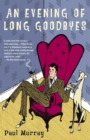 Evening of Long Goodbyes - eBook