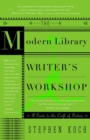 The Modern Library Writer's Workshop : A Guide to the Craft of Fiction - eBook