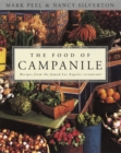 The Food of Campanile : Recipes from the Famed Los Angeles Restaurant: A Cookbook - eBook