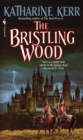 The Bristling Wood - eBook
