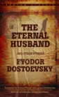 Eternal Husband and Other Stories - eBook