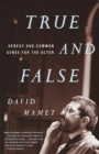 True and False : Heresy and Common Sense for the Actor - eBook