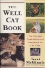 The Well Cat Book : The Classic Comprehensive Handbook of Cat Care - eBook
