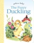 Fuzzy Duckling Board Book - Book