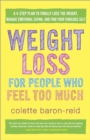 Weight Loss For People Who Feel Too Much - Book