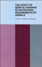 The Effect of Genetic Variance on Nutritional Requirements of Animals : Proceedings of a Symposium - Book