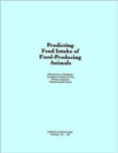 Predicting Feed Intake of Food-Producing Animals - Book
