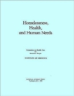 Homelessness, Health, and Human Needs - Book