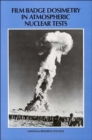 Film Badge Dosimetry in Atmospheric Nuclear Tests - Book