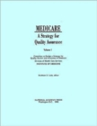 Medicare : A Strategy for Quality Assurance, Volume I - Book