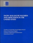 Snow Avalanche Hazards and Mitigation in the United States - Book