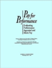 Pay for Performance : Evaluating Performance Appraisal and Merit Pay - Book