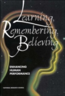 Learning, Remembering, Believing : Enhancing Human Performance - Book
