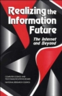 Realizing the Information Future : The Internet and Beyond - Book