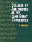 Colleges of Agriculture at the Land Grant Universities : A Profile - Book