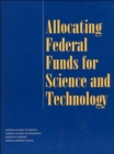 Allocating Federal Funds for Science and Technology - Book