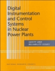Digital Instrumentation and Control Systems in Nuclear Power Plants : Safety and Reliability Issues - Book