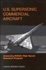 U.S. Supersonic Commercial Aircraft : Assessing NASA's High Speed Research Program - Book