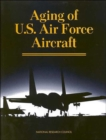Aging of U.S. Air Force Aircraft : Final Report - Book