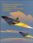 Review and Evaluation of the Air Force Hypersonic Technology Program - Book