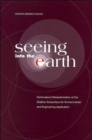 Seeing into the Earth : Noninvasive Characterization of the Shallow Subsurface for Environmental and Engineering Applications - Book