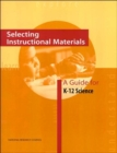 Selecting Instructional Materials : A Guide for K-12 Science - Book
