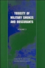 Toxicity of Military Smokes and Obscurants : Volume 3 - Book