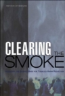 Clearing the Smoke : Assessing the Science Base for Tobacco Harm Reduction - Book