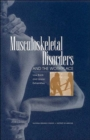 Musculoskeletal Disorders and the Workplace : Low Back and Upper Extremities - Book