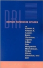 Dietary Reference Intakes for Vitamin A, Vitamin K, Arsenic, Boron, Chromium, Copper, Iodine, Iron, Manganese, Molybdenum, Nickel, Silicon, Vanadium, and Zinc - Book