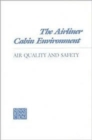 The Airliner Cabin Environment : Air Quality and Safety - Book