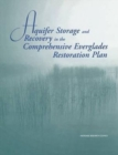 Aquifer Storage and Recovery in the Comprehensive Everglades Restoration Plan : A Critique of the Pilot Projects and Related Plans for ASR in the Lake Okeechobee and Western Hillsboro Areas - Book