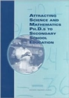 Attracting Science and Mathematics Ph.D.S to Secondary School Education - Book