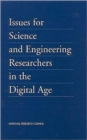 Issues for Science and Engineering Researchers in the Digital Age - Book