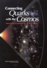 Connecting Quarks with the Cosmos : Eleven Science Questions for the New Century - Book