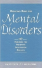 Reducing Risks for Mental Disorders : Frontiers for Preventive Intervention Research - Book
