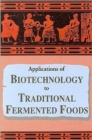 Applications of Biotechnology in Traditional Fermented Foods - Book