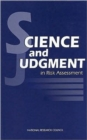 Science and Judgment in Risk Assessment - Book