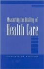 Measuring the Quality of Health Care - Book