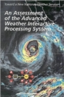 An Assessment of the Advanced Weather Interactive Processing System : Operational Test and Evaluation of the First System Build - Book