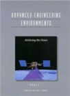 Advanced Engineering Environments : Achieving the Vision Phase 1 - Book