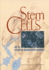 Stem Cells and the Future of Regenerative Medicine - Book