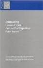 Estimating Losses from Future Earthquakes : Panel Report - Book