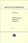 Effectiveness and Outcomes in Health Care : Proceedings of an Invitational Conference - Book